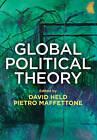 Global Political Theory by Pietro Maffettone, David Held (Paperback, 2016)