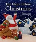 The Night Before Christmas by Clement C Moore (Hardback, 2015)