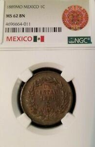1889 Mo MEXICO 1C UN CENTAVO NGC MS 62 BN SCARCE HIGH GRADE BEAUTIFUL COIN !!!