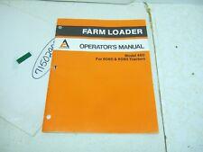Oem Allis Chalmers Model 460 Farm Loader Operators Manual 6060 Amp 6080 Tractor
