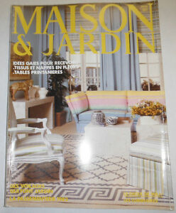Maison & Jardin French Magazine Idees Gaies Pour Recevoir ...