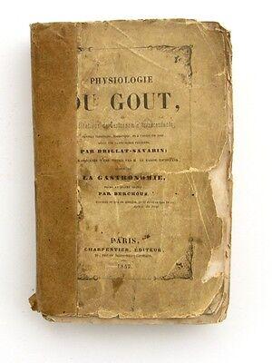 Physiologie Du Goût Ou Méditations De Gastronomie Trancendante - 1841 -