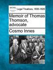 Memoir of Thomas Thomson, Advocate by Cosmo Innes (Paperback / softback, 2010)