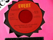 FATBACK BAND~ ARE YOU READY TO DO THE BUS STOP~ NEAR MINT~ GOTTA LEARN~ SOUL 45