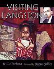 Visiting Langston by Willie Perdomo (Paperback / softback, 2005)