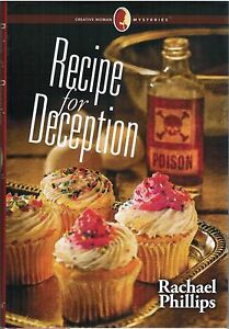 Recipe-For-Deception-Creative-Woman-Mysteries-By-Rachael-Phillips-2013-Book-3