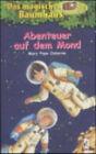 Abenteuer Auf Dem Mond by Mary Pope Osborne (Paperback, 2006)