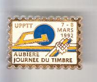 RARE PINS PIN'S .. PTT LA POSTE JOUR TIMBRE STAMP UPTT 92 AUBIERE 63 ~BR