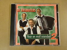 CD / DE VRIJBUITERS - VOOR EN MET VRIENDEN! 2