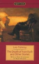 The Death of Ivan Ilyich and Other Stories by Leo Tolstoy (2003, Paperback)