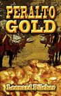 Peralto Gold 9781424166633 by Leonard Pilcher Paperback