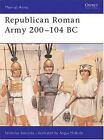 Men-At-Arms: Republican Roman Army 200-104 BC 291 by Nicholas V. Sekunda (1996, Paperback)