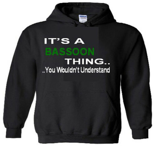 It/'s A Bassoon Thing Hoodie