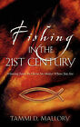 Fishing in the 21st Century by Tammi D Mallory (Paperback / softback, 2006)
