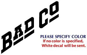 Details about BAD COMPANY Metal Music Rock Band POP JDM Vinyl Sticker Decal  Car Window Wall 6