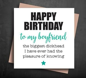 Image Is Loading Funny Happy Birthday Card Rude Boyfriend The Biggest