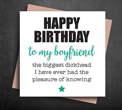 Funny Happy Birthday Card - rude boyfriend the biggest d*ckhead naughty b29  | eBay
