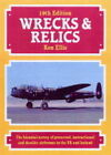Wrecks and Relics: The Biennial Survey of Preserved, Instructional and Derelict Airframes in the U.K. and Eire by Ken Ellis (Hardback, 2004)