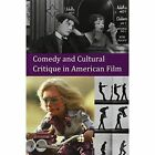 Comedy and Cultural Critique in American Film by Ryan Bishop (Paperback, 2014)