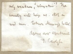 Thomas Carlyle - famous philosopher & historian - end letter + signature