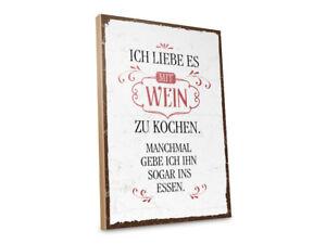 Holzschild Mit Spruch Ich Liebe Es Mit Wein Zu Kochen Ebay