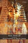 a Beast in Paradise 9780595465040 by Jess Symlar Book