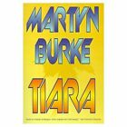 Tiara 9780759610293 by Martyn Burke Hardback
