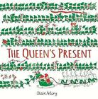 The Queen's Present by Steve Antony (Hardback, 2016)