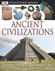 DK Eyewitness Books: Ancient Civilizations by Joseph Fullman (Mixed media product, 2013)
