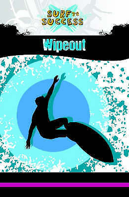 (Good)-Wipeout (Exosphere - Surf to Success) (Paperback)-Graeme Beals-1906373140