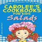 Carolee's Cookbook for Kids - Salads by Janice Limb Myers Paperback