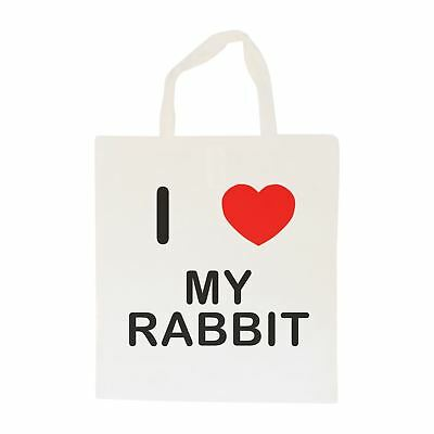 I Love My Rabbit - Cotton Bag | Size choice Tote, Shopper or Sling