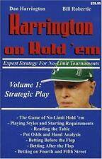 Harrington on Hold'em : Expert Strategy for No Limit Tournaments: Strategic Play Vol. 1 by Bill Robertie and Daniel Harrington (2004, Paperback)