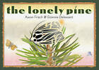 The Lonely Pine by Aaron Frisch (Hardback, 2011)