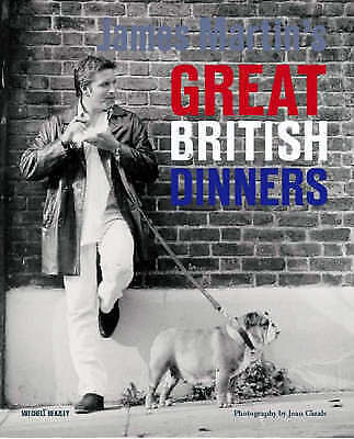 """AS NEW"" JAMES MARTIN'S GREAT BRITISH DINNERS, Anonymous, Book"