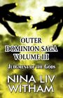 Judgment of The Gods Outer Dominion Saga Volume III 9781456053130 Witham