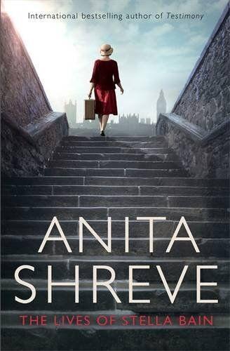 The Lives of Stella Bain By Anita Shreve