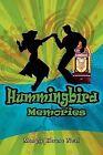Hummingbird Memories by Margie House Neal (Paperback / softback, 2012)