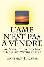 L' Ame N'est Pas a Vendre by Jonathan Evans (2015, Paperback)