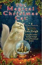 The Magical Christmas Cat by Lora Leigh, Nalini Singh, Linda Winstead Jones and Erin McCarthy (2008, Paperback)