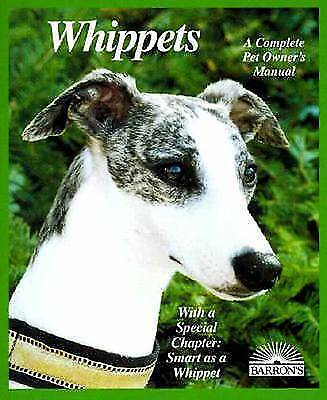 1 of 1 - Whippets: Everything about Purchase, Care, Nutrition, Behavior, Training, and Ex