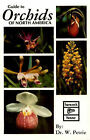 Guide to Orchids of North America by William Petrie (Paperback, 1981)