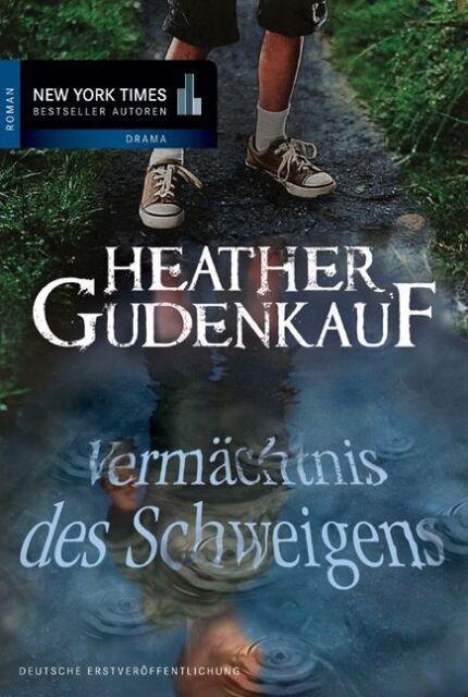 Vermächtnis des Schweigens von Heather Gudenkauf (2012, Taschenbuch), UNGELESEN
