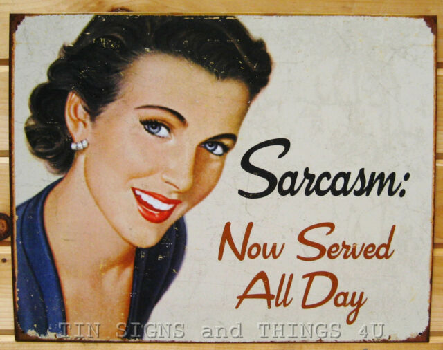 Sarcasm Now Served All Day TIN SIGN funny metal poster home bar wall decor 1717