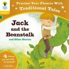 Oxford Reading Tree: Level 5: Traditional Tales Phonics Jack and the Beanstalk and Other Stories by Jan Burchett, Gill Munton, Liz Miles, Chris Powling, Sara Vogler (Paperback, 2014)