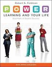 P. O. W. E. R. Learning and Your Life : Essentials of Student Success by Robert Feldman (2010, Paperback)