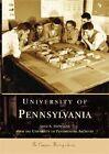 University of Pennsylvania by University of Pennsylvania Archives, Amey A Hutchins (Paperback / softback, 2004)
