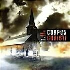 Corpus Christi - Darker Shades of White (2009)