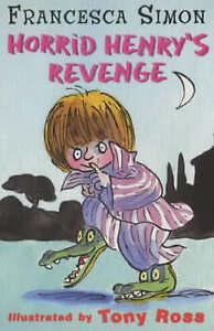 Simon-Francesca-Horrid-Henry-039-s-Revenge-World-Book-Day-Edition-Very-Good-Book