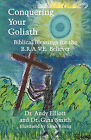 Conquering Your Goliath: Biblical Blessings for the B.R.A.V.E. Believer by Andy Elliott, Dr Gina Smith, Dr Andy Elliott (Paperback / softback, 2011)